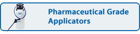 Pharmaceutical Grade Applicators