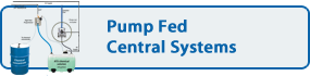 Pump Fed Central Systems